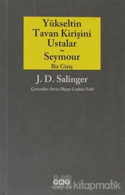 Yükseltin Tavan Kirişini Ustalar - Seymour Bir Giriş