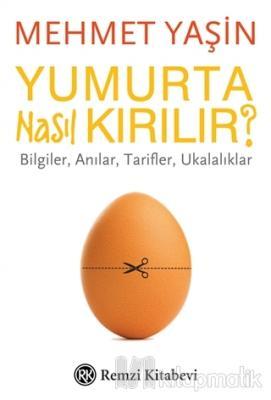 Yumurta Nasıl Kırılır?