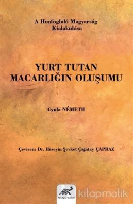 Yurt Tutan Macarlığın Oluşumu