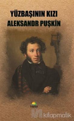 Yüzbaşının Kızı Aleksandr Puşkin