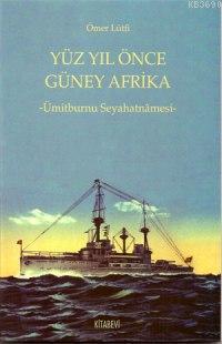 Yüzyıl Önce Güney Afrika