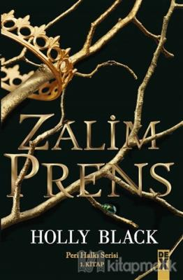 Zalim Prens - Peri Halkı Serisi 1. Kitap (Ciltli)