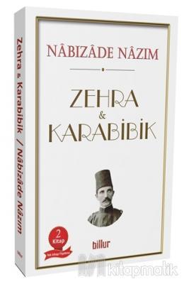 Zehra - Karabibik (İki Kitap Bir Arada) Nabizade Nazım