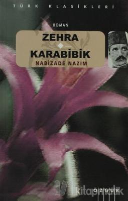 Zehra - Karabibik Nabizade Nazım