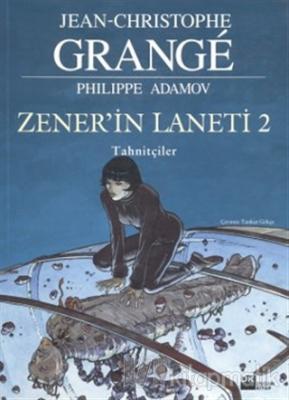 Zener'in Laneti 2 Tahnitçiler