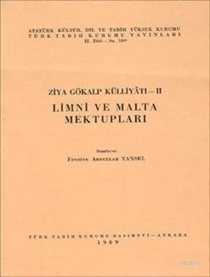 Ziya Gökalp Külliyatı - II: Limni ve Malta Mektupları