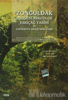 Zonguldak Bölgesi Arkeoloji Eskiçağ Tarihi ve Coğrafya Araştırmaları G