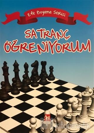 Satranç öğreniyorum Efe Boyama Serisi Kolektif