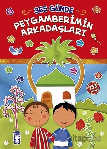 365 Günde Peygamberimin Arkadaşları - Taha Kılınç - kitapoba.com