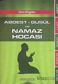 Abdest-Gusül ve Namaz Hocası / Cep Boy (Kod:070) - Komisyon - kitapoba