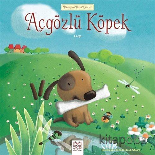 Açgözlü Köpek - Ezop - kitapoba.com