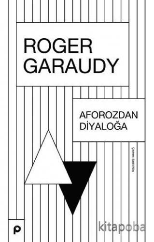 Aforozdan Diyaloğa - Roger Garaudy - kitapoba.com
