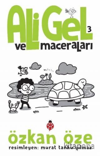 Ali Gel ve Maceraları 3 - Özkan Öze - kitapoba.com