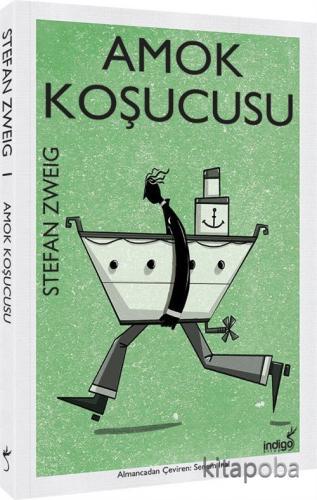 Amok Koşucusu - Stefan Zweig - kitapoba.com
