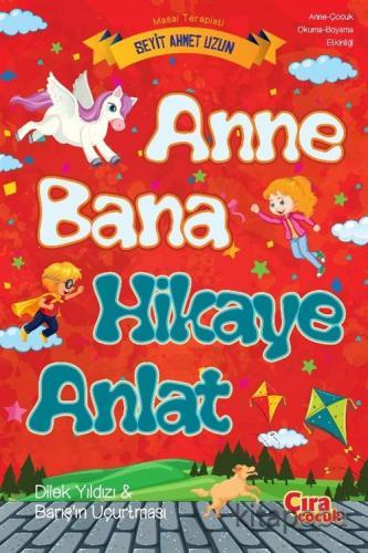 Anne Bana Hikaye Anlat - Seyit Ahmet Uzun - kitapoba.com