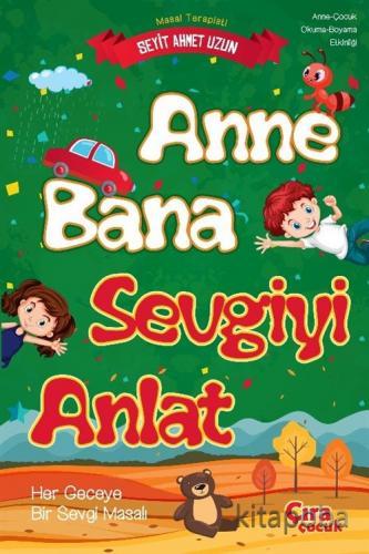 Anne Bana Sevgiyi Anlat - Seyit Ahmet Uzun - kitapoba.com