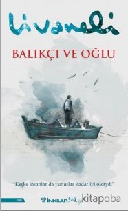 Balıkçı ve Oğlu - Zülfü Livaneli - kitapoba.com