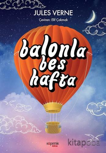 Balonla Beş Hafta - Jules Verne - kitapoba.com