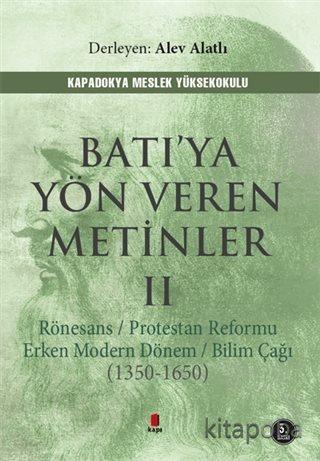 Batı'ya Yön Veren Metinler 2 - Alev Alatlı - kitapoba.com