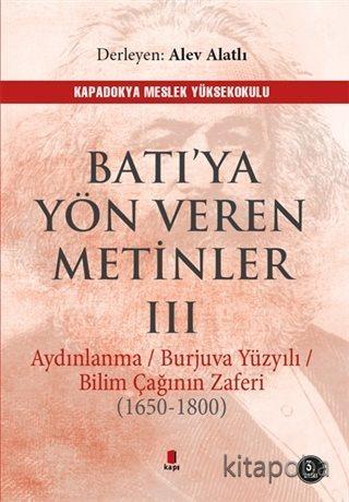 Batı'ya Yön Veren Metinler 3 - Alev Alatlı - kitapoba.com