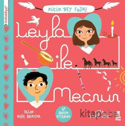 Bebebiyat - Leyla ile Mecnun - Bilge Daniska - kitapoba.com