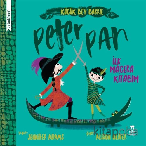 Bebebiyat - Peter Pan - Jennifer Adams - kitapoba.com