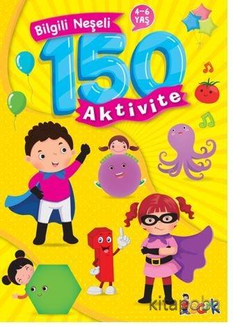 Bilgili Neşeli 150 Aktivite - Kollektif - kitapoba.com