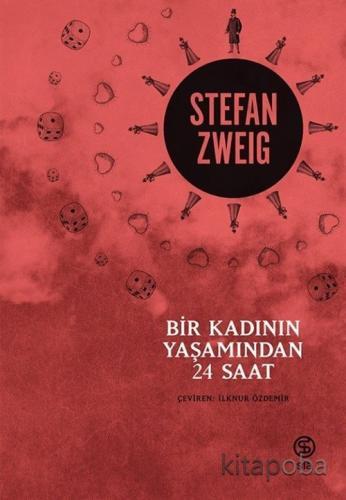 Bir Kadının Yaşamından 24 Saat - Stefan Zweig - kitapoba.com