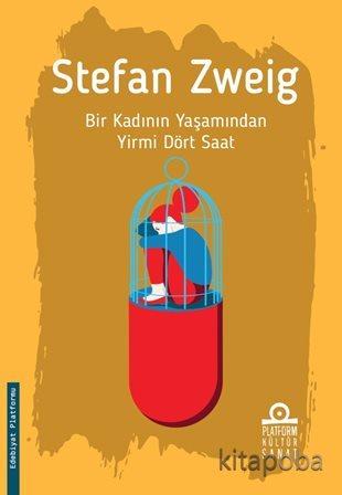 Bir Kadının Yaşamından Yirmi Dört Saat - Stefan Zweig - kitapoba.com