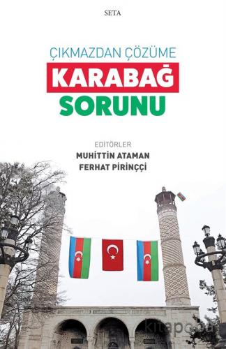 Çıkmazdan Çözüme: Karabağ Sorunu - - kitapoba.com