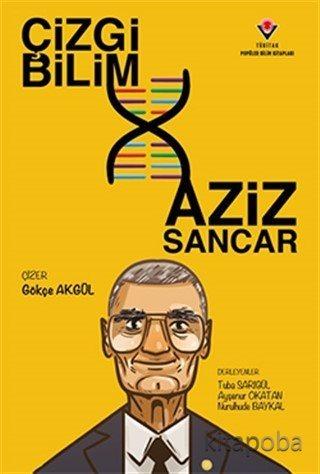 Çizgi Bilim - Aziz Sancar - Kollektif - kitapoba.com