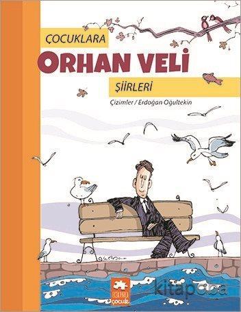 Çocuklara Orhan Veli Şiirleri - Erdoğan Oğultekin - kitapoba.com