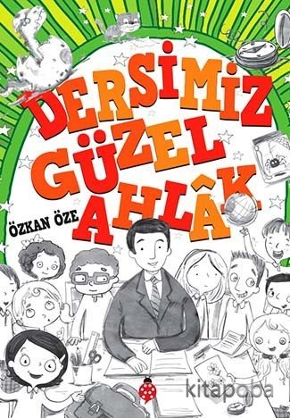 Dersimiz: Güzel Ahlak - Özkan Öze - kitapoba.com