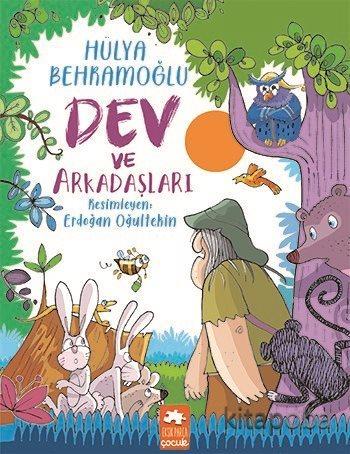 Dev ve Arkadaşları - Hülya Behramoğlu - kitapoba.com