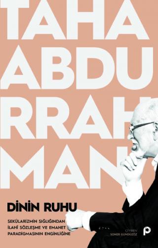 DİNİN RUHU - Taha Abdurrahman - kitapoba.com