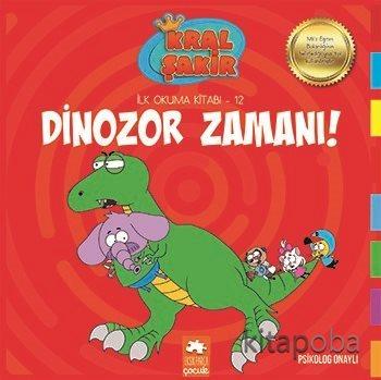 Dinozor Zamanı / Kral Şakir İlk Okuma Kitabı 12 - Varol Yaşaroğlu - ki