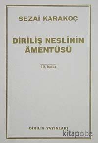 Diriliş Neslinin Amentüsü - Sezai Karakoç - kitapoba.com