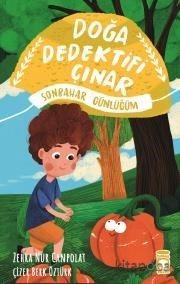 Doğa Dedektifi Çınar - Sonbahar Günlüğüm - Zehra Nur Canpolat - kitapo