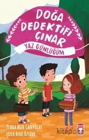 Doğa Dedektifi Çınar - Yaz Günlüğüm - Zehra Nur Canpolat - kitapoba.co