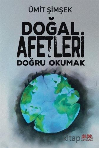 Doğal Afetleri Doğru Okumak - Ümit Şimşek - kitapoba.com