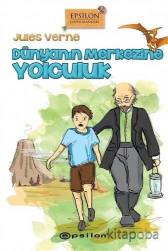 Dünyanın Merkezine Yolculuk (Ciltli) - Jules Verne - kitapoba.com