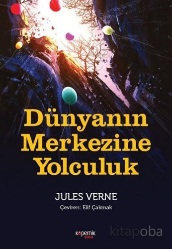 Dünyanın Merkezine Yolculuk - Jules Verne - kitapoba.com
