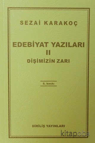 Edebiyat Yazıları 2 (Dişimizin Zarı ) - Sezai Karakoç - kitapoba.com