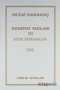 Edebiyat Yazıları 3 (Eğik Ehramlar) - Sezai Karakoç - kitapoba.com