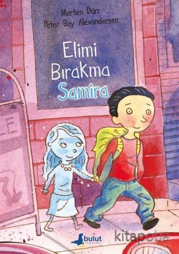 Elimi Bırakma Samira - Morten Dürr - kitapoba.com