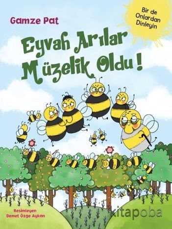 Eyvah Arılar Müzelik Oldu - Gamze Pat - kitapoba.com