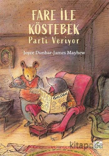 Fare ile Köstebek Parti Veriyor - Joyce Dunbar - kitapoba.com