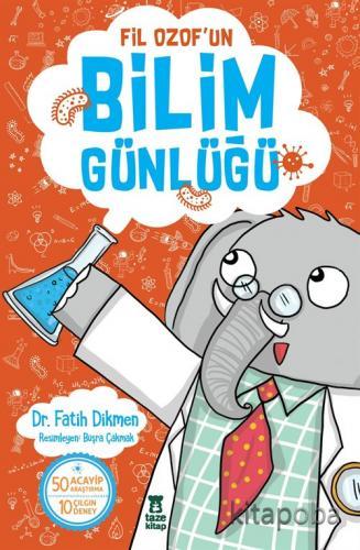 Fil Ozof'un Bilim Günlüğü - Fatih Dikmen - kitapoba.com