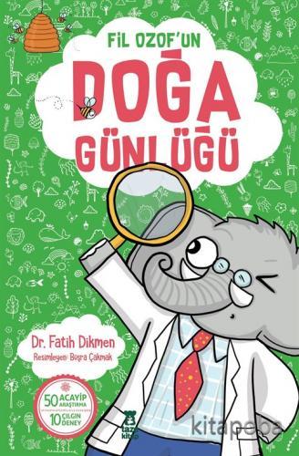 Fil Ozof'un Doğa Günlüğü - Fatih Dikmen - kitapoba.com