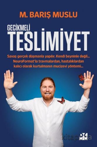 Gecikmeli Teslimiyet - M. Barış Muslu - kitapoba.com
